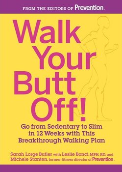 Walk Your Butt Off