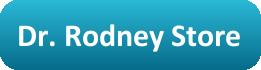Dr. Rodney Store
